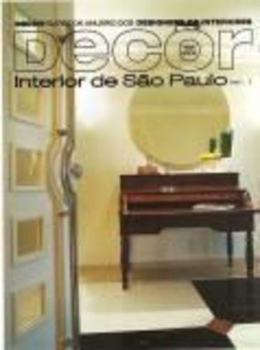 Decor Interior De São Paulo Vol. 1
