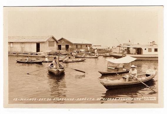 Cartao Foto Postal Manaus Am - Cidade Flutuante - Anos 60