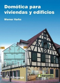 Libro Domótica Para Viviendas Y Edificios Autor: Harke, Wern