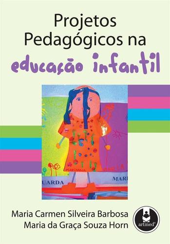 Imagem 1 de 6 de Projetos Pedagógicos Na Educação Infantil
