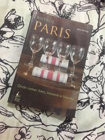 Livro Bistrôs Em Paris Por Alex Herzog