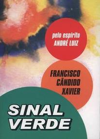 Livro Sinal Verde / Francisco Cândido Xavier