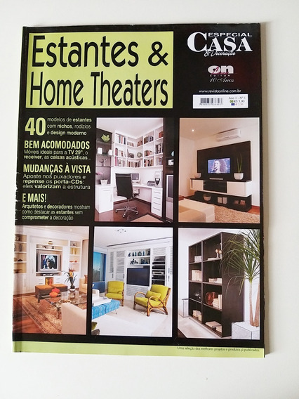 Revista Especial Casa E Decoração Estantes E Home Thaaters 1