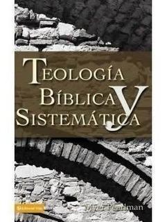 Teologia Biblica Y Sistematica, Myer Pearlman