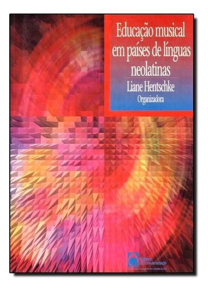 Educação Musical Em Países De Línguas Neolatinas