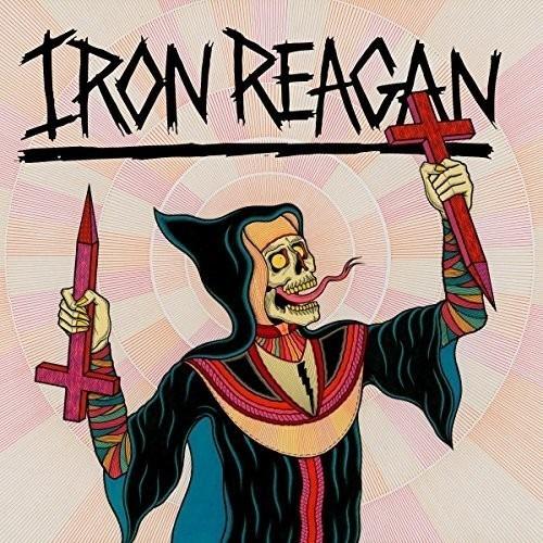 Iron Reagan - Crossover Ministry Lp Municipal Waste