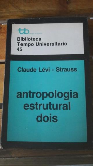 Livro: Antropologia Estrutural Dois.(frete Grátis).