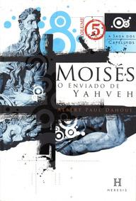 A Saga Dos Capelinos, O Enviado De Yahveh, Vol. 5
