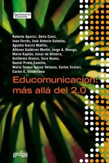 Educomunicacion Mas Allá Del 2.0, Aparici, Ed. Gedisa
