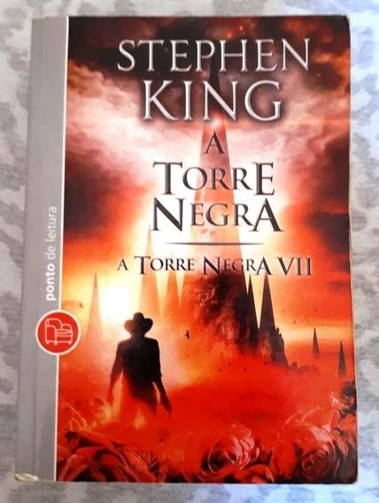 A Torre Negra Vii - A Torre Negra - Stephen King