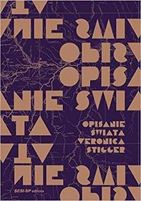 Opisanie Swiata - Veronica Stigger - Cefet - Livro Novo