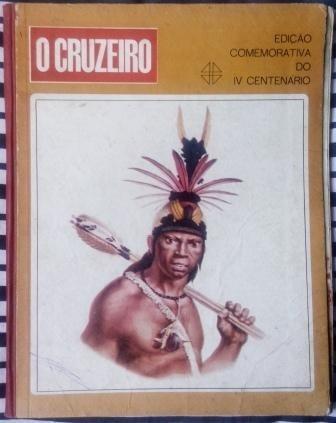 Revista - O Cruzeiro: Edição Comemorativa Iv Centenário