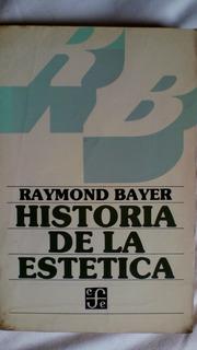 Historia De La Estetica- Raymond Bayer