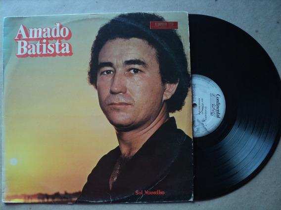 Lp Amado Batista- Sol Vermelho- 1982- Original- Frete 15,00