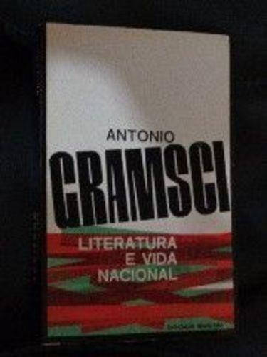 Livro Literatura E Vida Nacional Antonio Gramsci