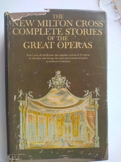 Livro - The New Milton Cross Complete Stories Great Operas