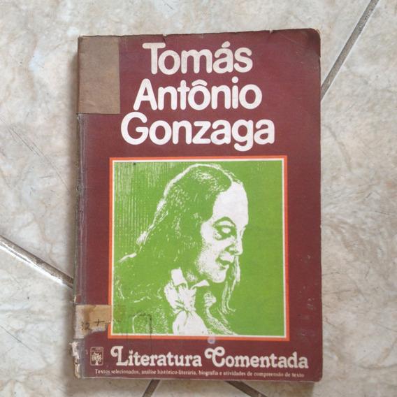 Livro Tomás Antônio Gonzaga Literatura Comentada 1980 C2