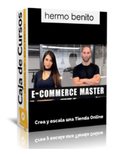 Curso E Commerce Master Hermo Benito Completo Bonos Mercado Libre