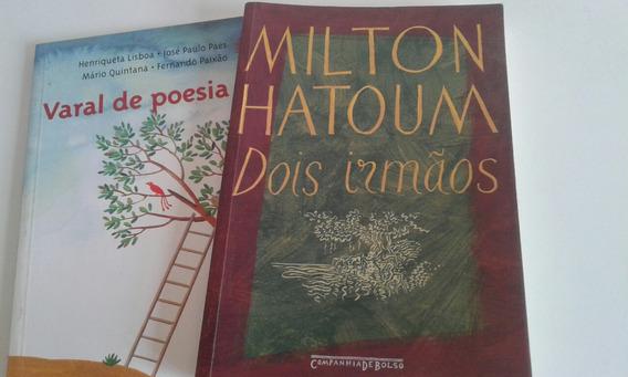 Livro Milton Hatoum Dois Irmãos + Varal De Poesia