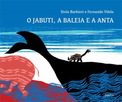 Imagem 1 de 1 de Jabuti, A Baleia E A Anta, O