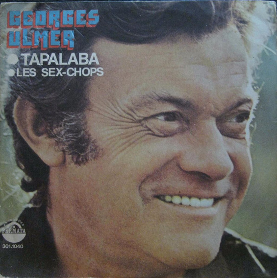 Georges Ulmer 7 Tapalaba + Les Sex-chops