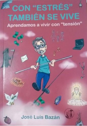Libro: Con   Estrés   También Se Vive