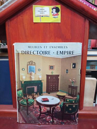 Imagen 1 de 5 de Muebles Y Conjuntos - Imperio -  Francés - Tapa Dura