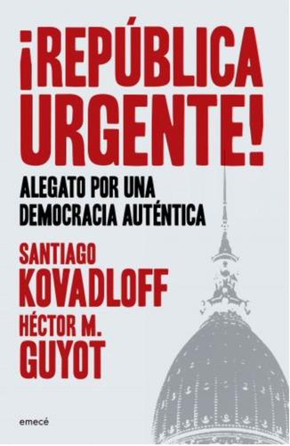 República Urgente! - Santiago Kovadloff