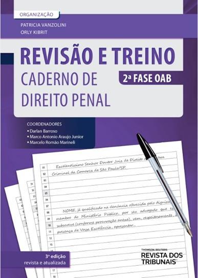 Revisão E Treino 2ª Fase Oab - Caderno De Direito Penal 3ª