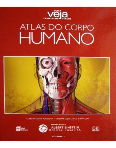 Imagem 1 de 1 de Atlas Do Corpo Humano - Guia Veja Medicina E Saúde