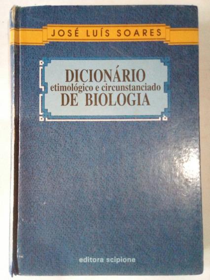Dicionario De Biologia (eitmologico E Circunstanciado)