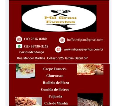 Buffet A Domicílio Sp / Churrasco / Feijoada / Pizza / Crepe