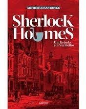 Sherlock Holmes Um Estudo Em Vermelho Arthur Conan Doyle