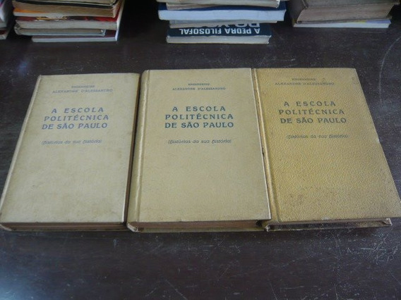 3 Vol. A Escola Politécnica De São Paulo, História Da Sua Hi