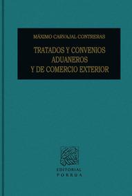 Tratados Y Convenios Aduaneros Y De Comercio Exterior
