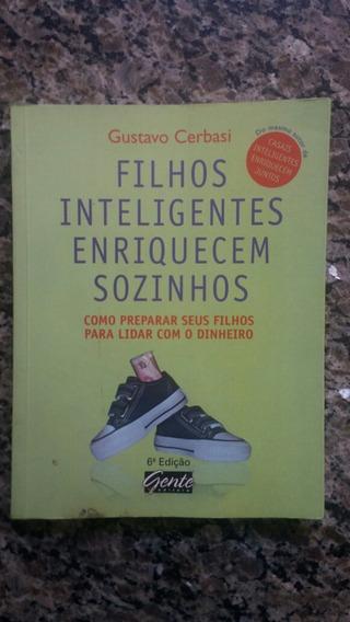 Livro Filhos Inteligentes Enriquecem Sozinhos Gustavo C.
