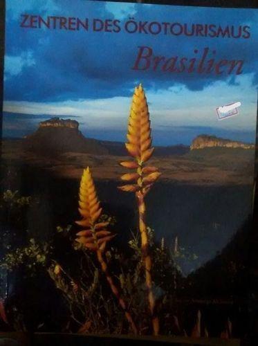 Zentren Des Ökotourismus Brasilien 1ªed