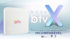 Btv Smart X Configurado B10 Vendedor Oficial Pronta Entrega