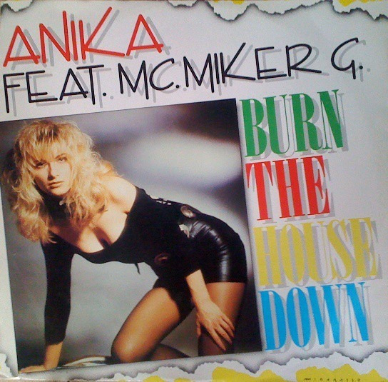 Anika Feat. Mc. Miker G - Burn The House Down Vinilo Italy!