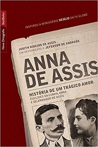 Anna De Assis - História De Um Trágico Amor
