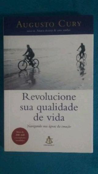 Livro: Revolucione Sua Qualidade De Vida, Augusto Cury