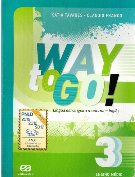 Way To Go! - Volume 3 - Com Cd - Kátia Tavares