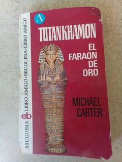 B6 Tutankhamon, El Faraón De Oro- Michael Carter- 1974