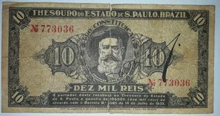 Cédula 10 Mil Réis Revolução 1932 32 Thesouro De São Paulo