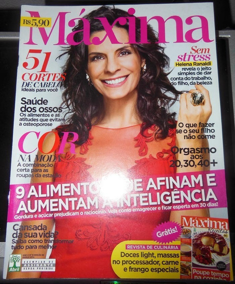 Revista Máxima Nº 46 - Março 2014 Helena Rinaldi Receitas