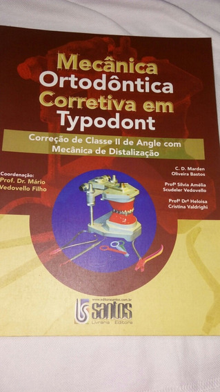 Mecanica Ortodontica Corretiva Em Typodont