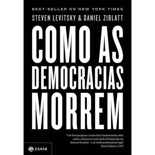 Livro Como As Democracias Morrem - Steven Levitsky