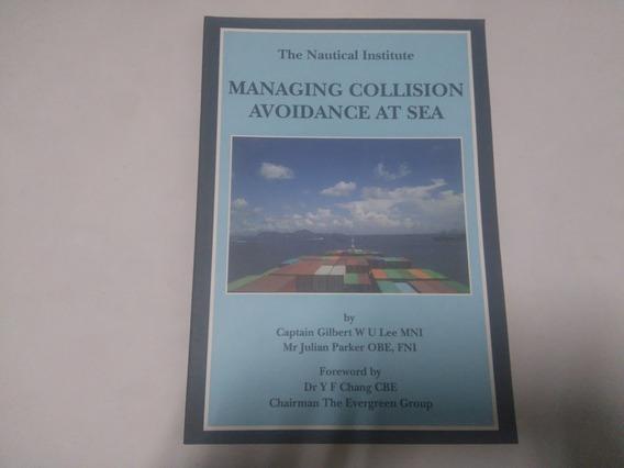 Livro Managing Collision Avoidance At Sea