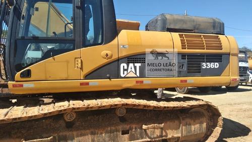 Imagem 1 de 12 de Escavadeira De Esteira Caterpillar 336d - Ano 2009