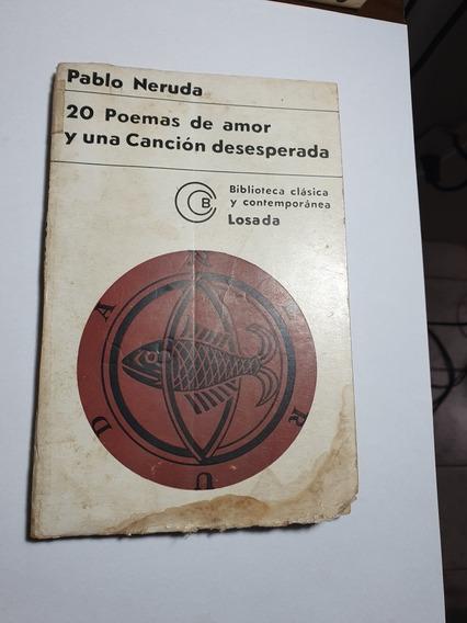 212 - Viente Poemas De Amor Y Uma Canción Desesperada - 1968